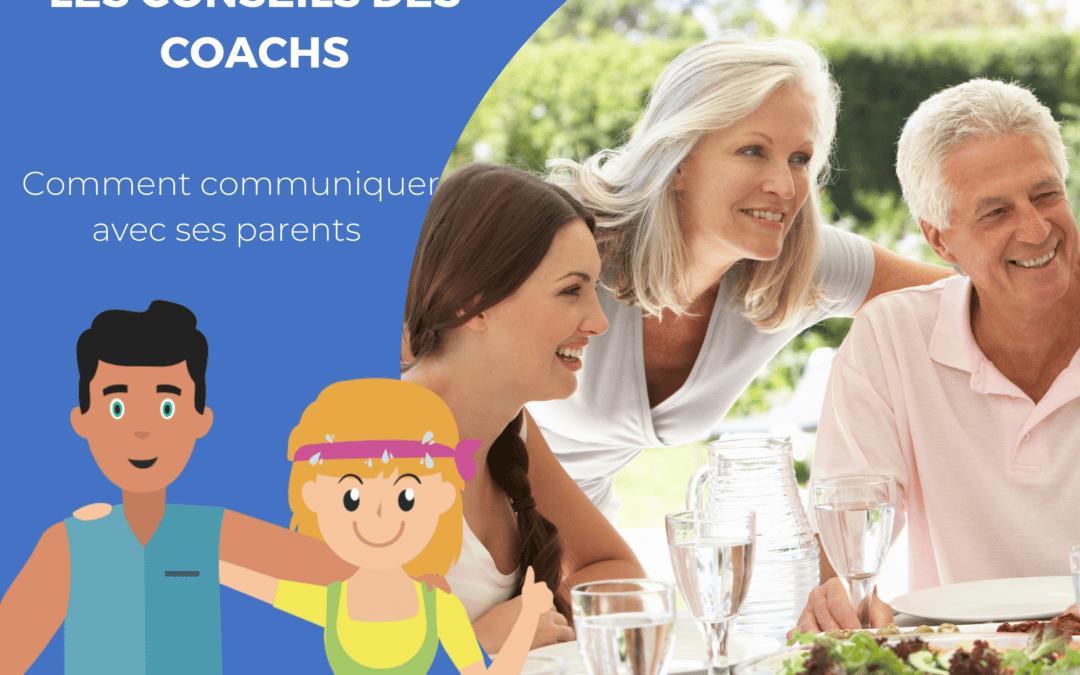 conseils de coachs communiquer avec ses parents