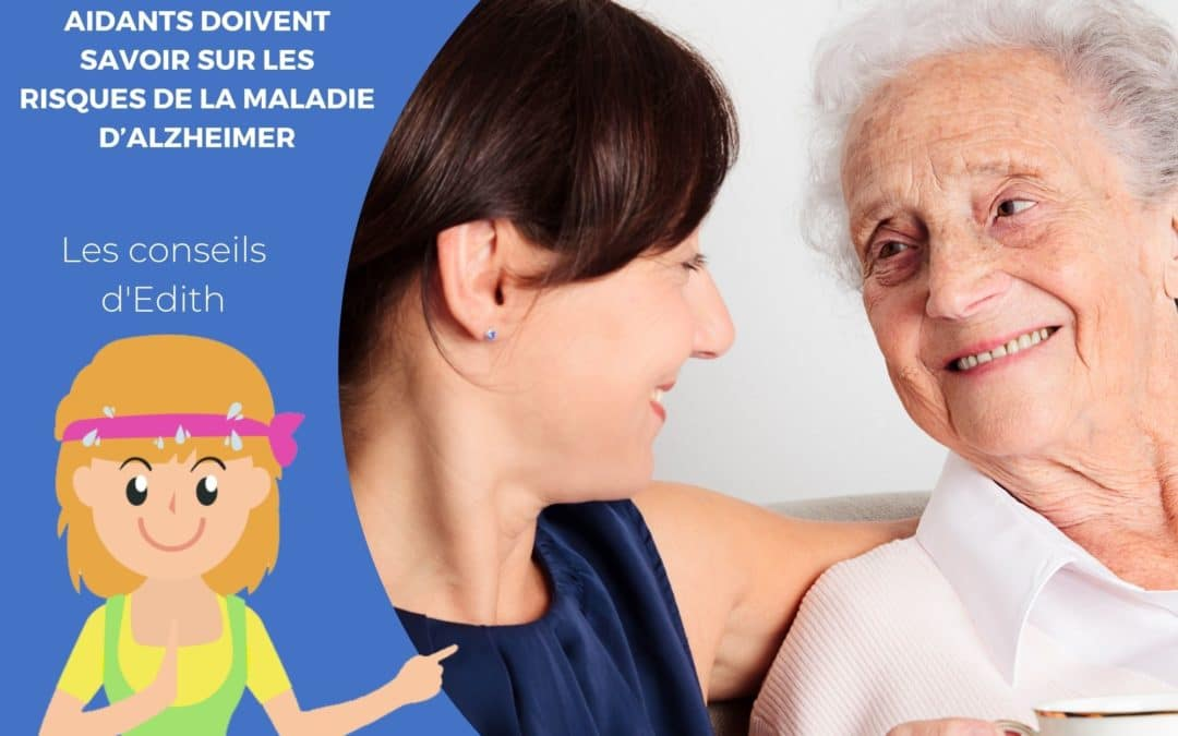 Les choses que les aidants doivent savoir sur les risques de la maladie d'Alzheimer