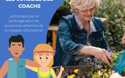 La thérapie par le jardinage pour les personnes atteintes de la maladie d'Alzheimer